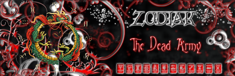 ~ZoDiak~~The Dead Army~ Index du Forum