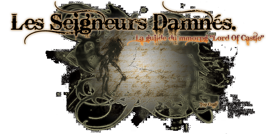 "Les Seigneurs Damnés guilde du mmorpg ""Lord Of Castle"" Index du Forum"