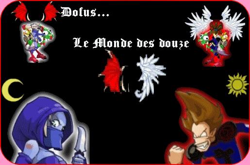 Dofus   -- Le Monde des Douzes -- Index du Forum