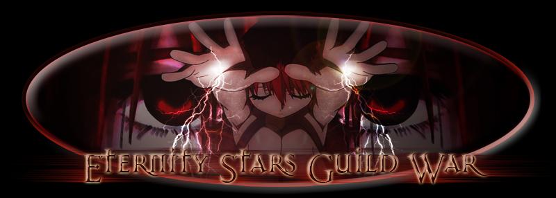 Eternity Stars Guild War Index du Forum