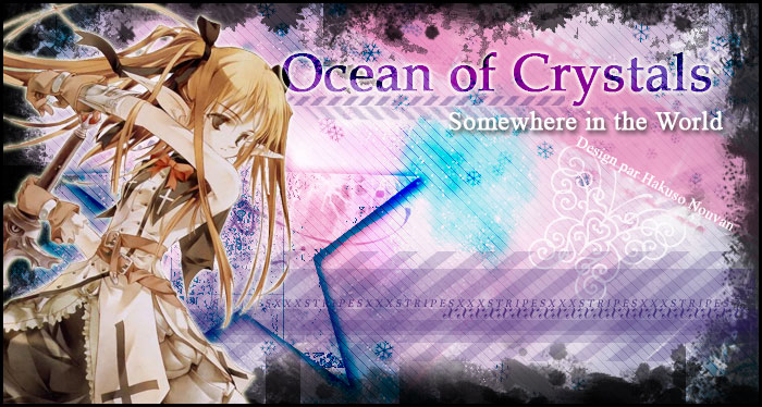 Ocean Of Crystals ≈ Somewhere in the World Index du Forum